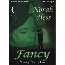 FANCY, download, by Norah Hess, Read by Rebecca Cook