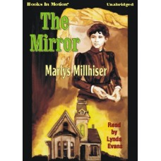 THE MIRROR, download, by Marlys Millhiser, Read by Lynda Evans