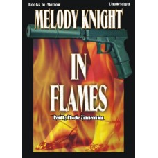 IN FLAMES, download, by Melody Knight, Read by Phoebe Zimmermann