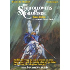 THE STARFOLLOWERS OF CORAMONDE, download, by Brian Daley, (Coramonde Series, Book 2), Read by Cameron Beierle