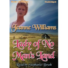 LADY OF NO MAN'S LAND, download, by Jeanne Williams, Read by Stephanie Brush