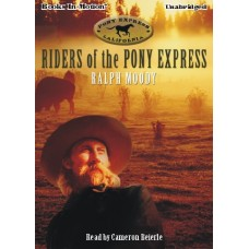 RIDERS OF THE PONY EXPRESS, download, by Ralph Moody, Read by Cameron Beierle