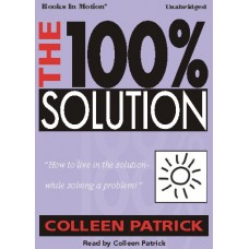 THE 100% SOLUTION, download, by Colleen Patrick, Read by Colleen Patrick