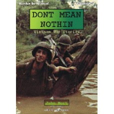 DONT MEAN NOTHIN, download, by John Mort, Read by Gene Engene