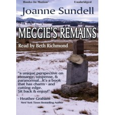 MEGGIE'S REMAINS, download, by Joanne Sundell, Read by Beth Richmond