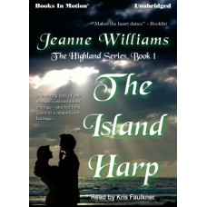 THE ISLAND HARP, download, by Jeanne Williams, (Highland Series, Book 1), Read by Kris Faulkner