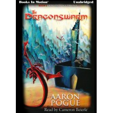 THE DRAGONSWARM, download, by Aaron Pogue, (The Dragonprince Trilogy, Book 2), Read by Cameron Beierle