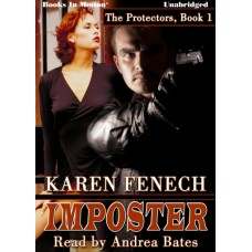IMPOSTER, download, by Karen Fenech, (The Protectors, 1), Read by Andrea Bates
