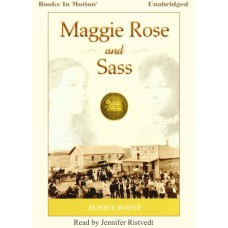 MAGGIE ROSE and SASS, download, by Eunice Boeve, Read by Jennifer Ristvedt