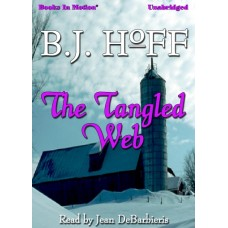 THE TANGLED WEB, download, by B.J. Hoff (Daybreak Series, Book 3), Read by Jean DeBarbieris