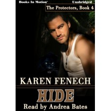 HIDE, download, by Karen Fenech (The Protectors Series, Book 4), Read by Andrea Bates