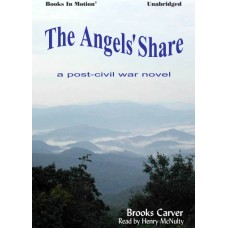 THE ANGELS' SHARE, download, by Brooks Carver, Read by Henry McNulty