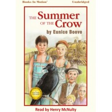 THE SUMMER OF THE CROW, download, by Eunice Boeve, Read by Henry McNulty