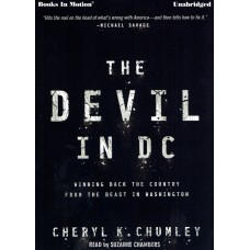 THE DEVIL IN D.C., download, by Cheryl K. Chumley, Read by Suzanne Chambers