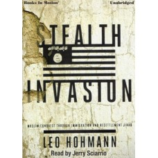 STEALTH INVASION, download, by Leo Hohmann, Read by Jerry Sciarrio