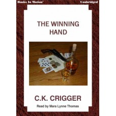 THE WINNING HAND, download, by C.K. Crigger, Read by Mara Lynne Thomas