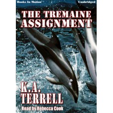THE TREMAINE ASSIGNMENT, download, by K.A. Terrell, Read by Rebecca Cook