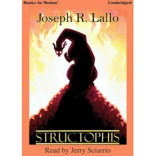 STRUCTOPHIS, download, by Joseph R. Lallo, Read by Jerry Sciarrio