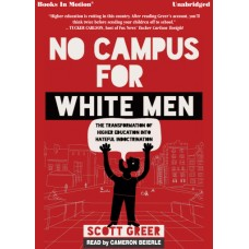 NO CAMPUS FOR WHITE MEN, download, by Scott Greer, Read by Cameron Beierle