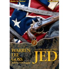 A CIVIL WAR STORY: JED, download, by Warren Lee Goss, Read by Gene Engene