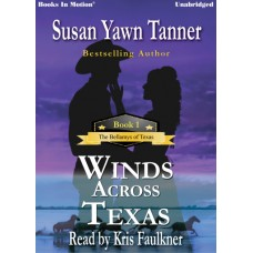 WINDS ACROSS TEXAS, download, by Susan Yawn Tanner (The Bellamys of Texas, Book 1), Read by Kris Faulkner