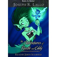 THE ADVENTURES OF RUSTLE AND EDDY, download, by Joseph R. Lallo, Read by Jerry Sciarrio