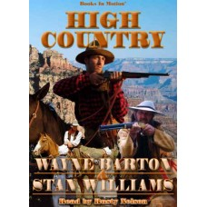 HIGH COUNTRY, download, by Wayne Barton and Stan Williams, Read by Rusty Nelson