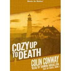 COZY UP TO DEATH, download, by Colin Conway (Cozy Up Series, Book 1), Read by Damon Abdallah