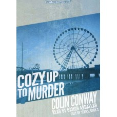 COZY UP TO MURDER, download, by Colin Conway (Cozy Up Series, Book 2), Read by Damon Abdallah
