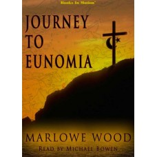 JOURNEY TO EUNOMIA, download, by Marlowe Wood, Read by Michael Bowen
