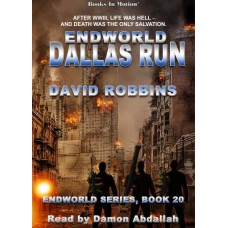 ENDWORLD: DALLAS RUN, download, by David Robbins (Endworld Series, Book 20), Read by Damon Abdallah