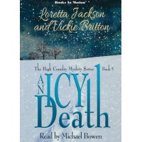 AN ICY DEATH, download, by Loretta Jackson and Vickie Britton (The High Country Mystery Series, Book 5), Read by Michael Bowen