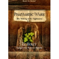 THE WAKING OF THE NIGHTMARES, download, by El Holly (Phantasmic Wars, Book 3), Read by Rebecca Rogers