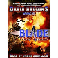 FIRST STRIKE, download, by David Robbins (BLADE Series, Book 1), Read by Damon Abdallah