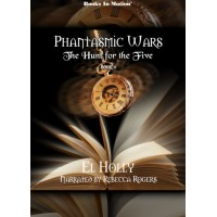 THE HUNT FOR THE FIVE, download, by El Holly (Phantasmic Wars, Book 4), Read by Rebecca Rogers