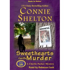 SWEETHEARTS CAN BE MURDER, download, by Connie Shelton (A Charlie Parker Series, Book 19), Read by Rebecca Cook