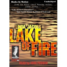 LAKE OF FIRE, download, by Linda Jacobs, (Yellowstone Series, Book 3), Read by John Pruden