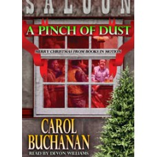 FREE DOWNLOADS - A PINCH OF DUST by Carol Buchanan, read by Devon Williams