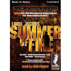 SUMMER OF FIRE, download, by Linda Jacobs, (Yellowstone Series, Book 1), Read by John Pruden